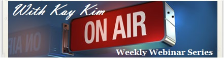 [Members] ON-AIR with Kay Kim [Weekly Webinar Series]